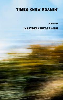 Times New Roamin' by Marybeth Niederkorn